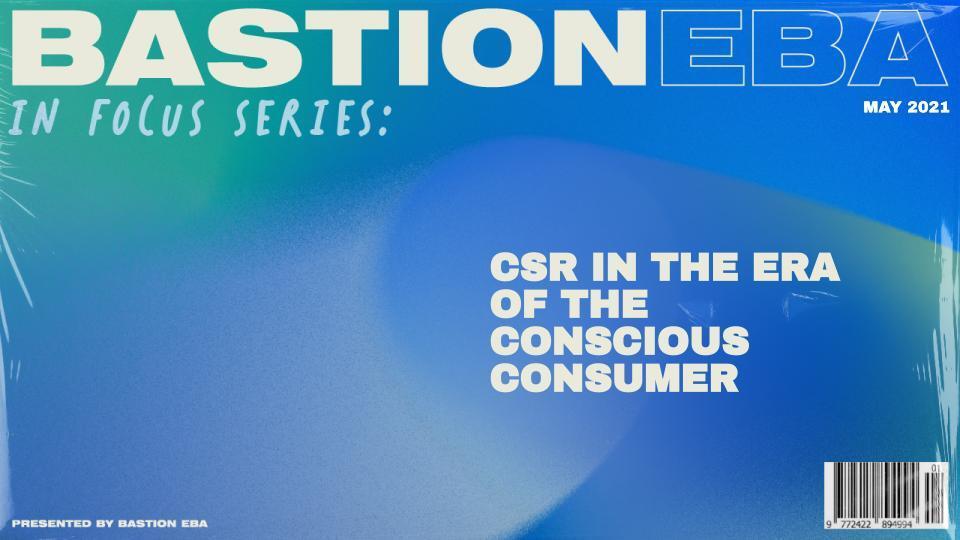 CSR in the Era of the Conscious Consumer